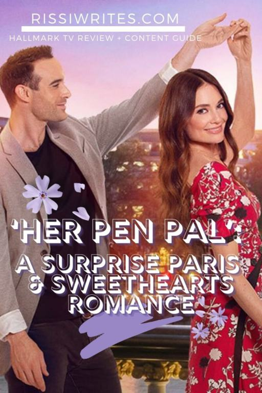 'HER PEN PAL': A SURPRISE PARIS & SWEETHEARTS ROMANCE. A review of the Hallmark TV film with Mallory Jansen. All text is © Rissi JC Photos: Hallmark