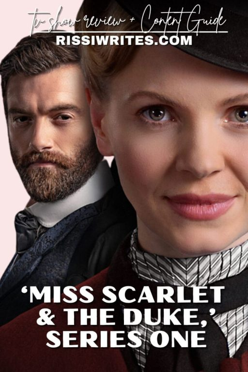 'MISS SCARLET AND THE DUKE,' SERIES ONE: A GOOD BUT NOT ALWAYS WORTHY PERIOD DRAMA. Review of the 2020 Period Drama with Kate Phillips. Text © Rissi JC   PHOTO: Masterpiece PBS / Alibi