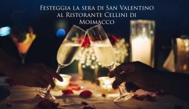 San Valentino 2019 al Ristorante Cellini di Moimacco