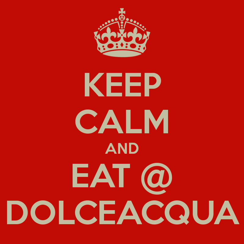 keep-calm-and-eat-dolceacqua-4.jpg