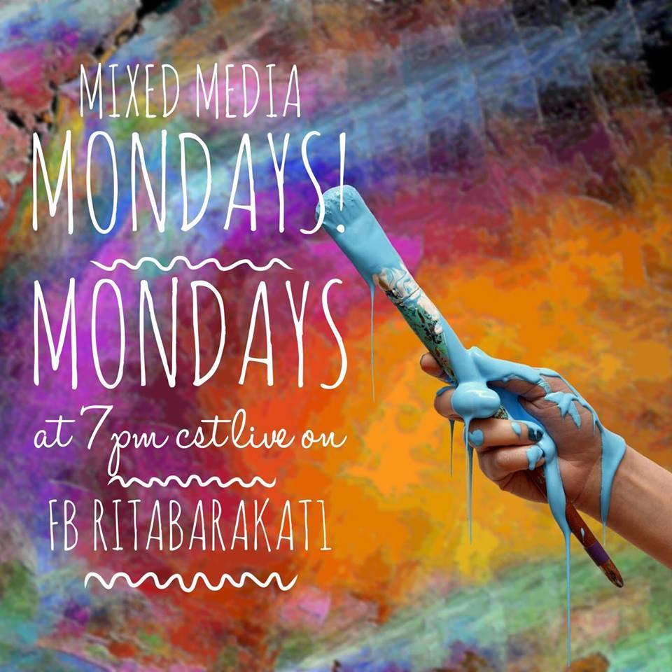 Mixed Media Mondays