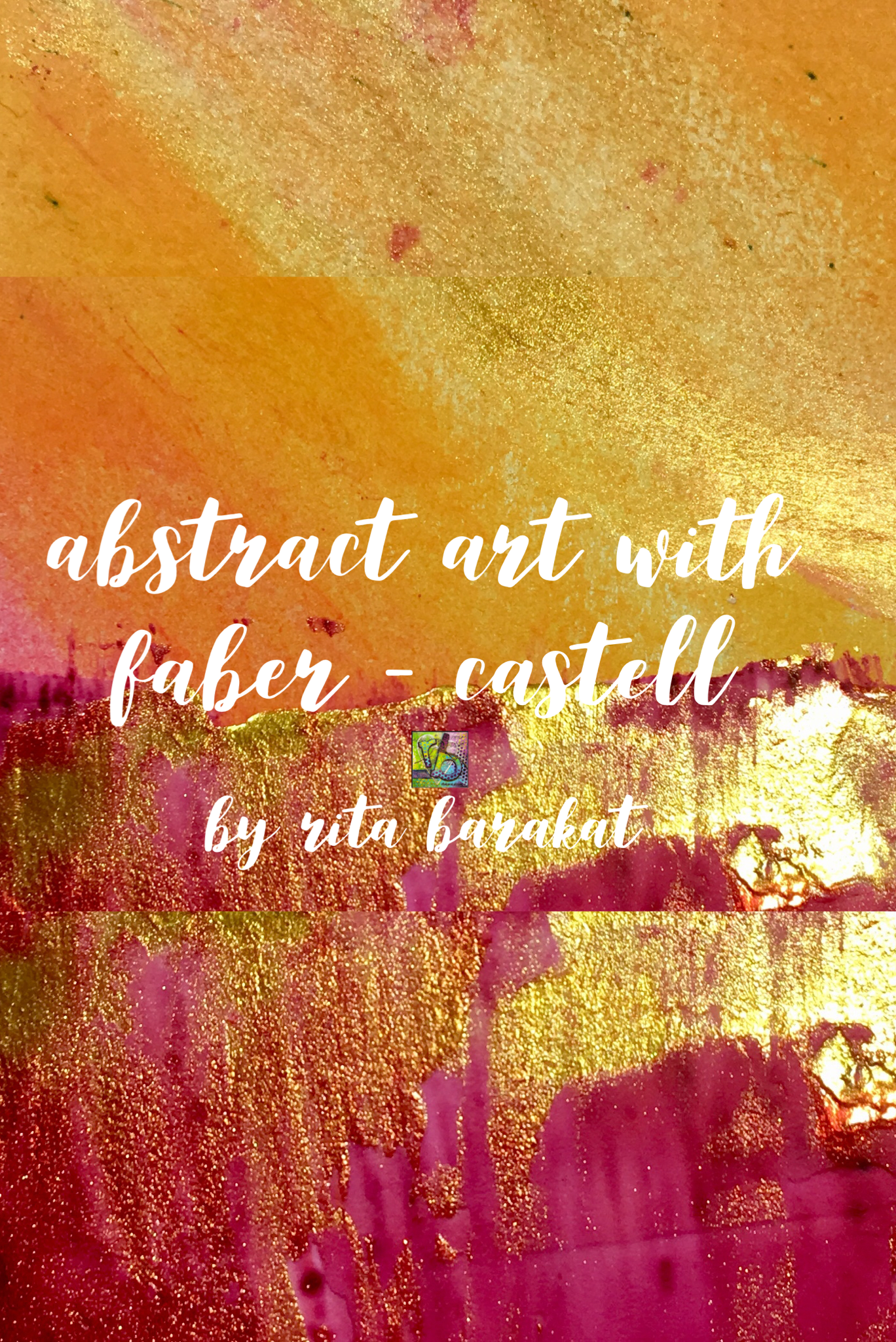 Abstract Art - Lets hop with Faber-Castell! Mixed Media RitaBarakat.com