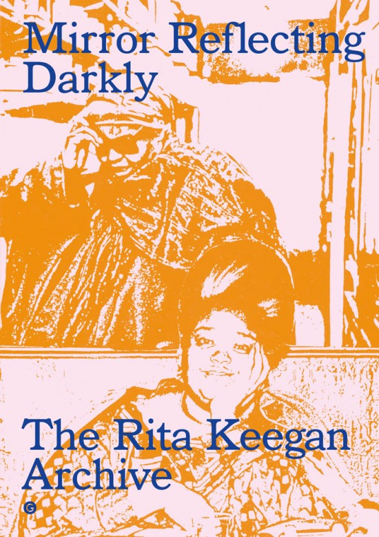 Cover page for Mirror Reflecting Darkly: The Rita Keegan Archive
