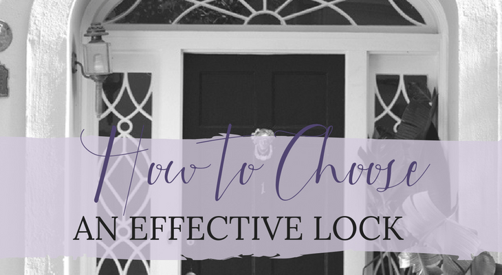 How to Choose an Effective Lock for Your Front Door