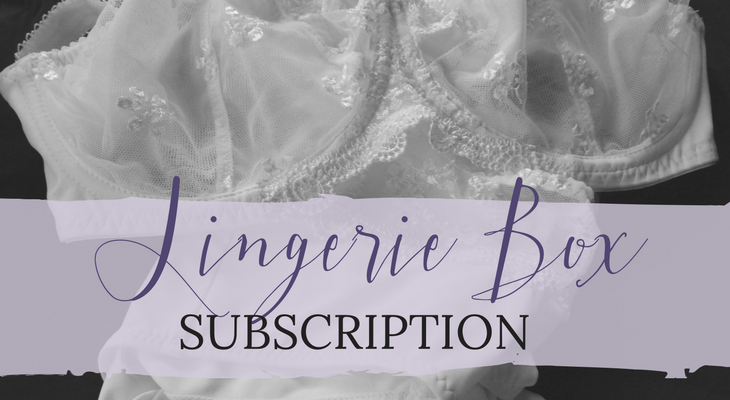 Feeling Feminine with Lingerie Box