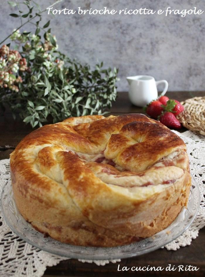 torta brioche ricotta e fragole