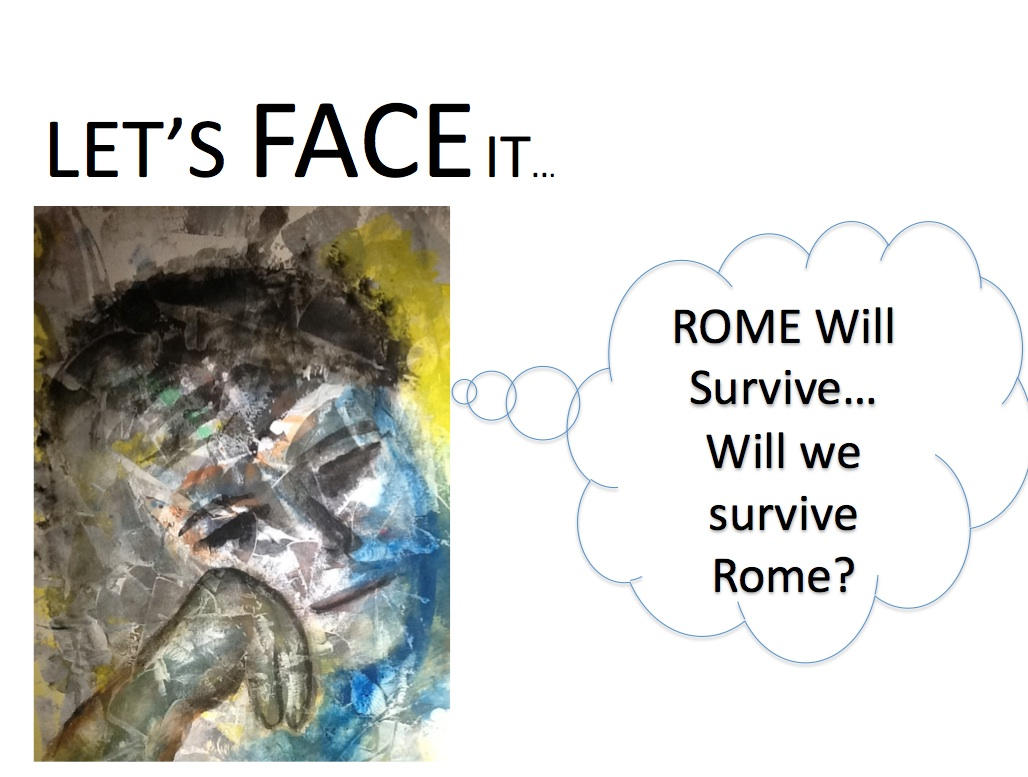 ROME WILL SURVICE PIC