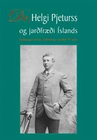 Dr. Helgi Pjeturss og jarðfræði Íslands, jarðfræði, jarðfræðirannsóknir, Om Islands Geologi