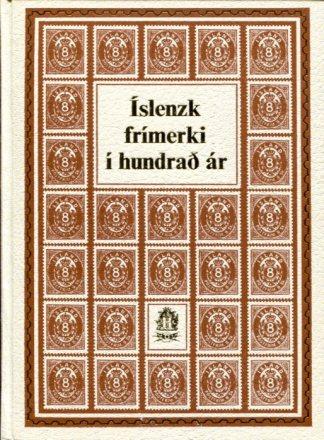 Íslensk frímerki í hundrað ár