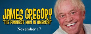 James Gregory The Funniest Man in America @ Historic Ritz Theatre | Centreville | Alabama | United States