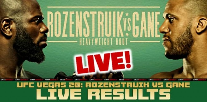 UFC Vegas 20 실시간 결과 : Rozenstruik vs. Gane