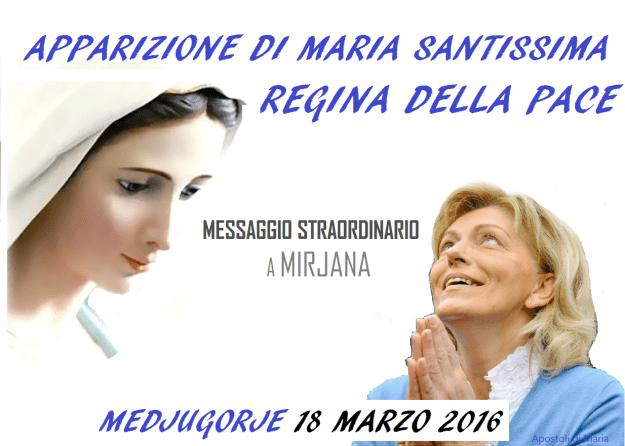 Messaggio di Maria Santissima alla veggente Mirjana del 18 Marzo 2016