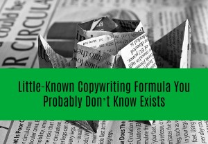 Little-Known Copywriting Formula You Probably Don't Know Exist
