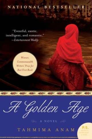 A Golden Age by Tahmima Anam ebook