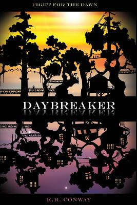 Daybreaker by KR Conway