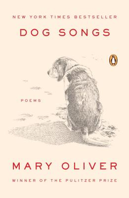 Dog Songs by Mry Oliver