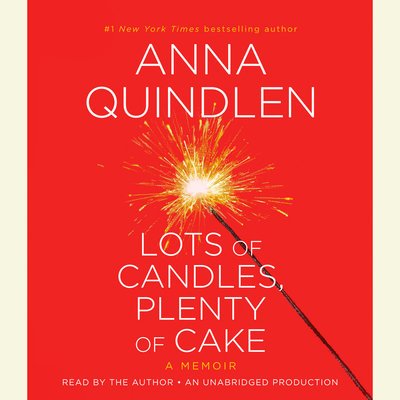 Lots of Candles, Plenty of Cake audiobook