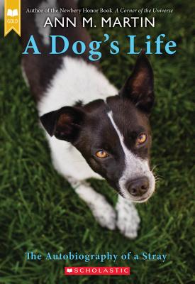 A Dog's Life by Ann M. Martin
