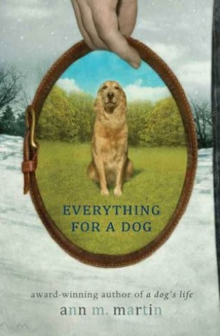 Everything for a Dog by Ann M. Martin ebook
