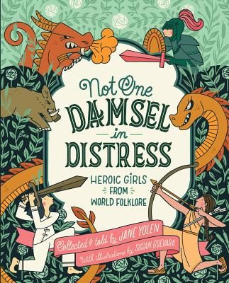 Not One Damsel in Distress by Jane Yolen