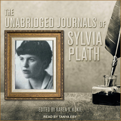 The Unabridged Journals of Sylvia Plath audiobook