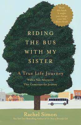Riding the Bus with My Sister by Rachel Simon