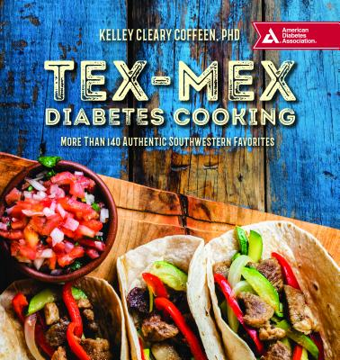 Tex-Mex Diabetes Cooking