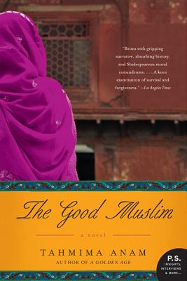 The Good Muslim by Tahmima Anam