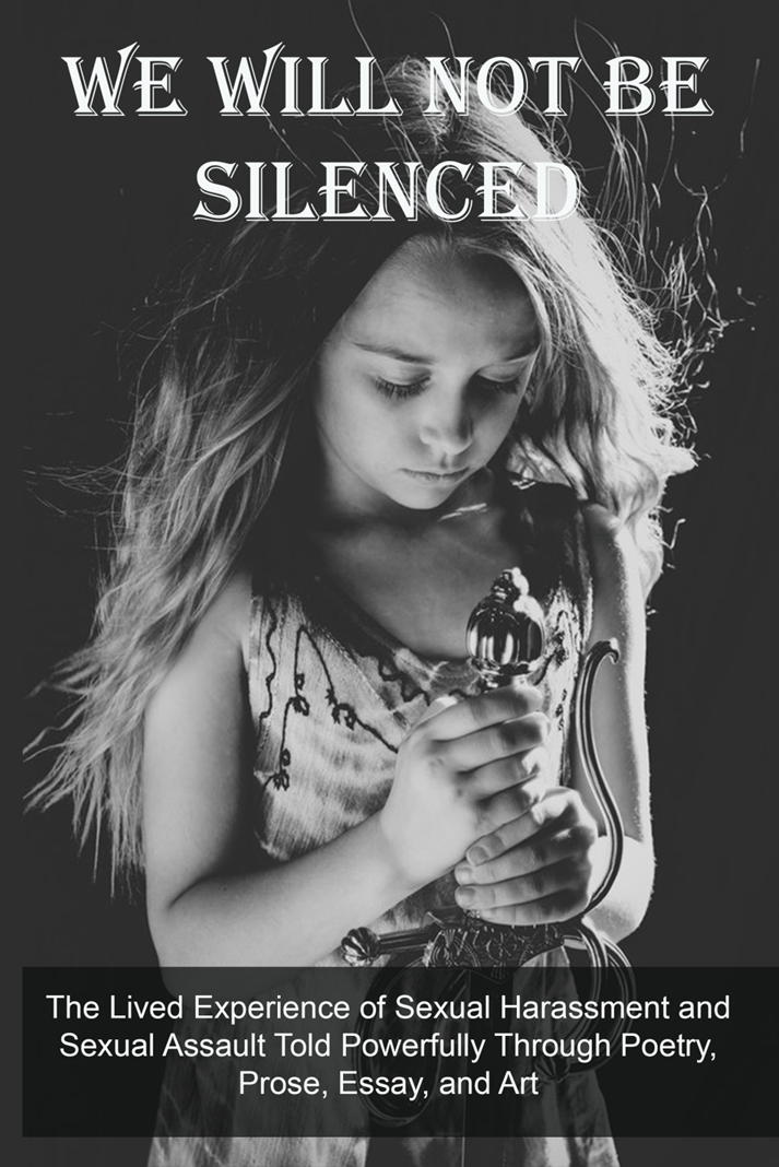 We Will Not Be Silenced, edited by Christine Ray