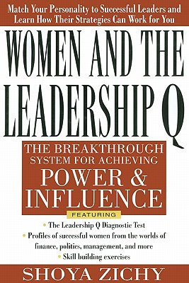 Women and the Leadership Q by Shonya Zichy