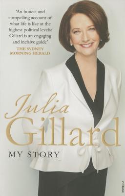 My Story Julia Gillard