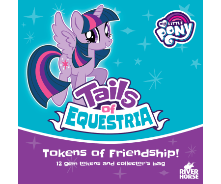 Tokens of friendship for Tails of Equestria by River Horse