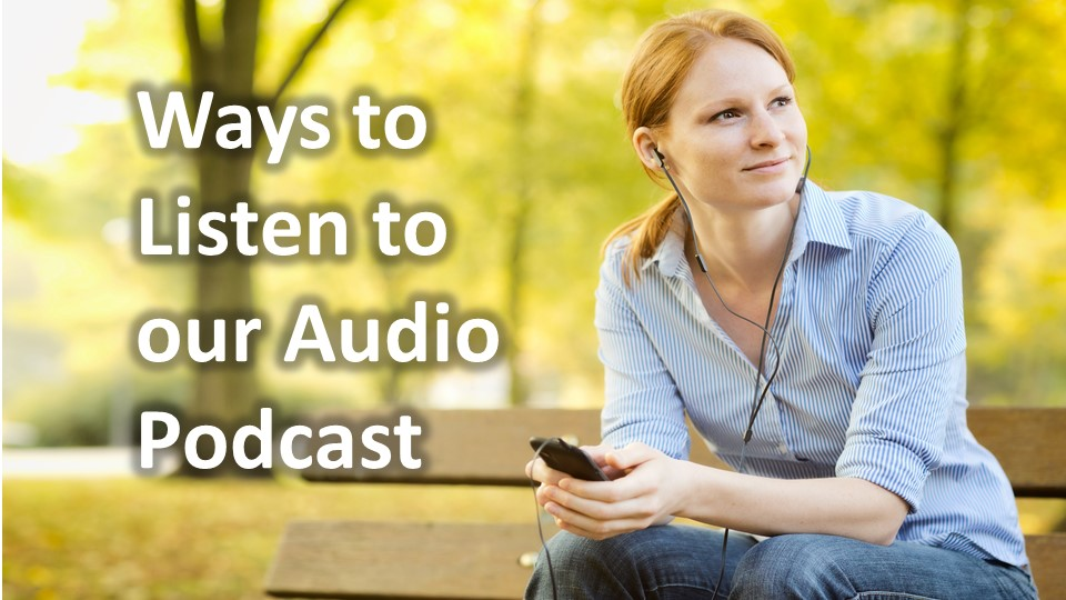 Many Ways to Access River Rock Audio Sermon Podcasts