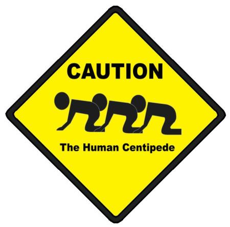 Caution__Human_Centipede_by_Sukorodo