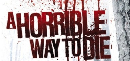 a_horrible_way_to_die_review