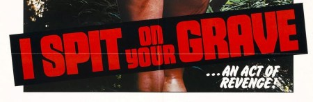 i_spit_on_your_grave-video_nasty_review (7)