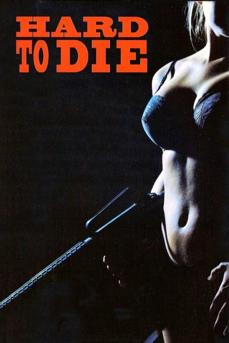 Hard to Die 1990