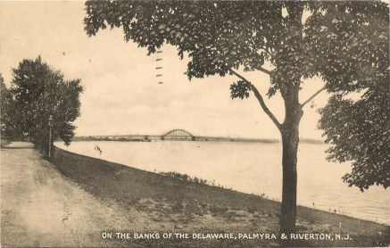On the Banks of the Delaware, Palmyra and Riverton, NJ