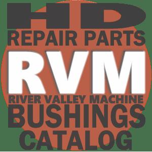 HD = HEAVY DUTY | Heavy-Duty Bushings @ River Valley Machine | Repair Parts Catalog
