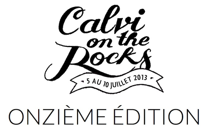 Calvi on the Rocks 2013