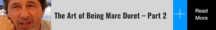 Marc Duret Part 2