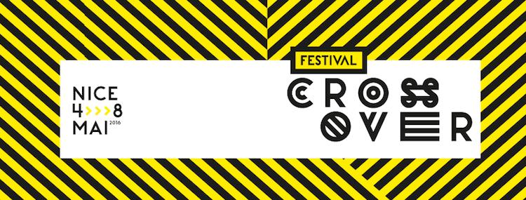 Festival Crossover 2016 in Nice