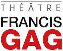Theatre Francis Gag