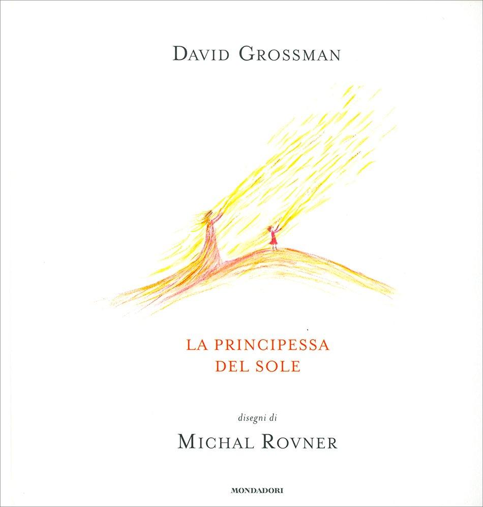 la principessa del sole David Grossman