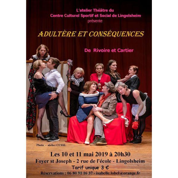 Adultère et conséquences de Rivoire et Cartier par l'atelier théâtre de Lingolsheim