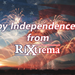 Happy Independence Day from Rixtrema