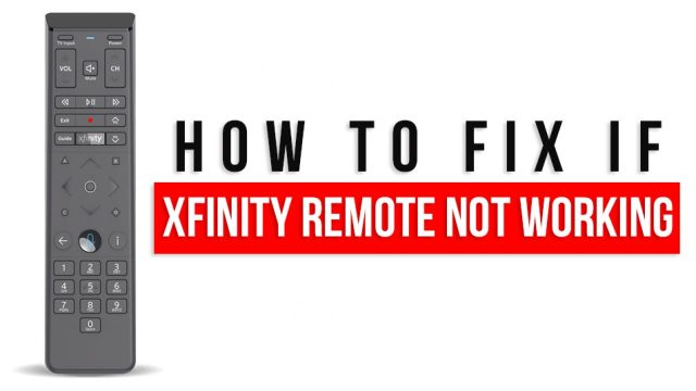 How To Solve Xfinity Remote Not Working Issue? [Solved]