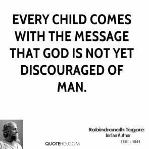 rabindranath-tagore-poet-quote-every-child-comes-with-the-message