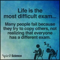 Life: The Most Difficult Exam