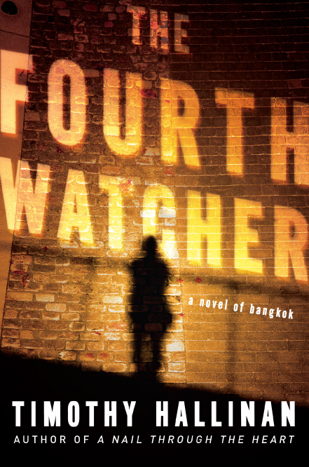 The Fourth Watcher by Timothy Hallinan